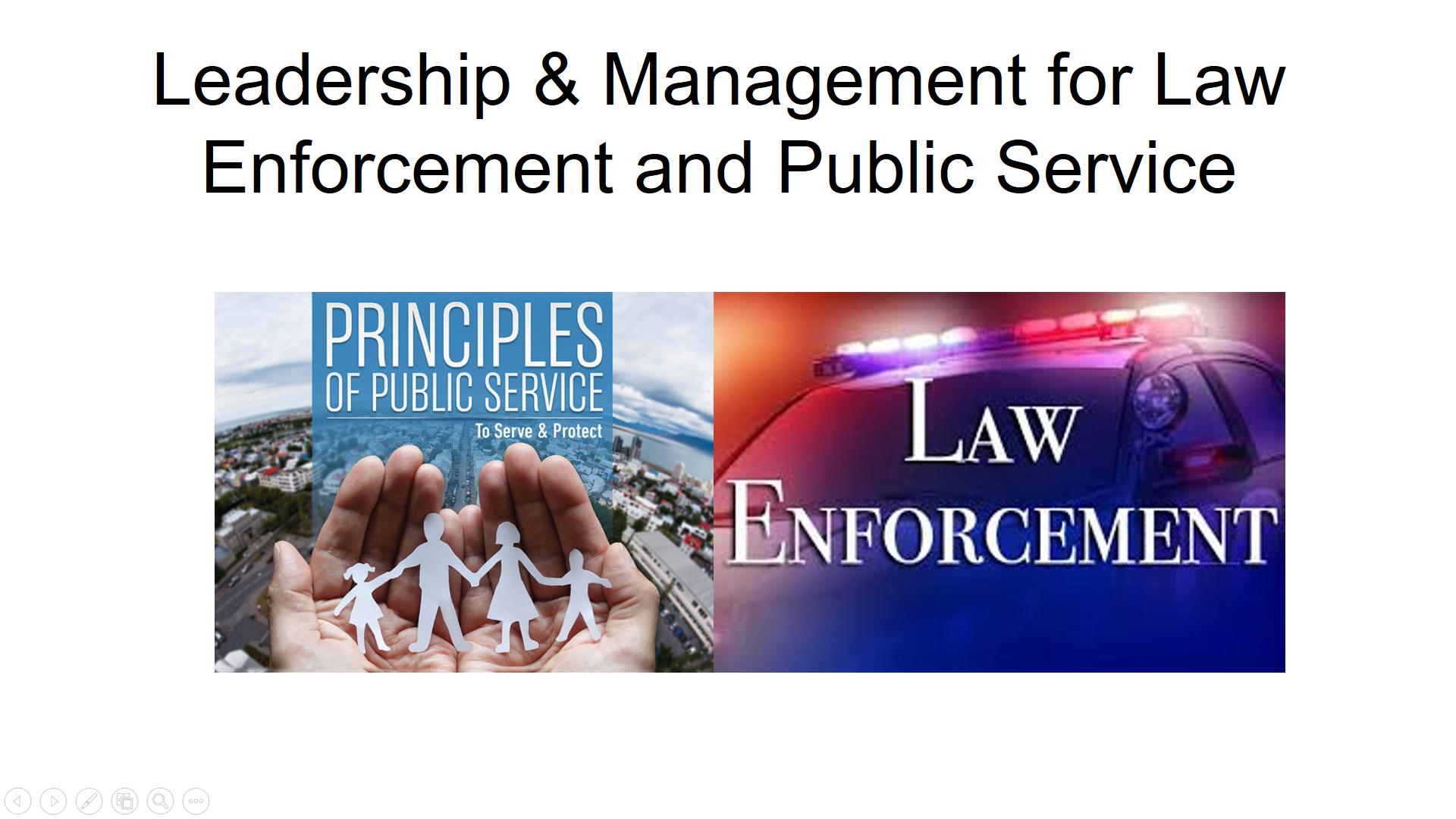Law Enforcement & Public Service Management/Advancement/Promotion Certification Training