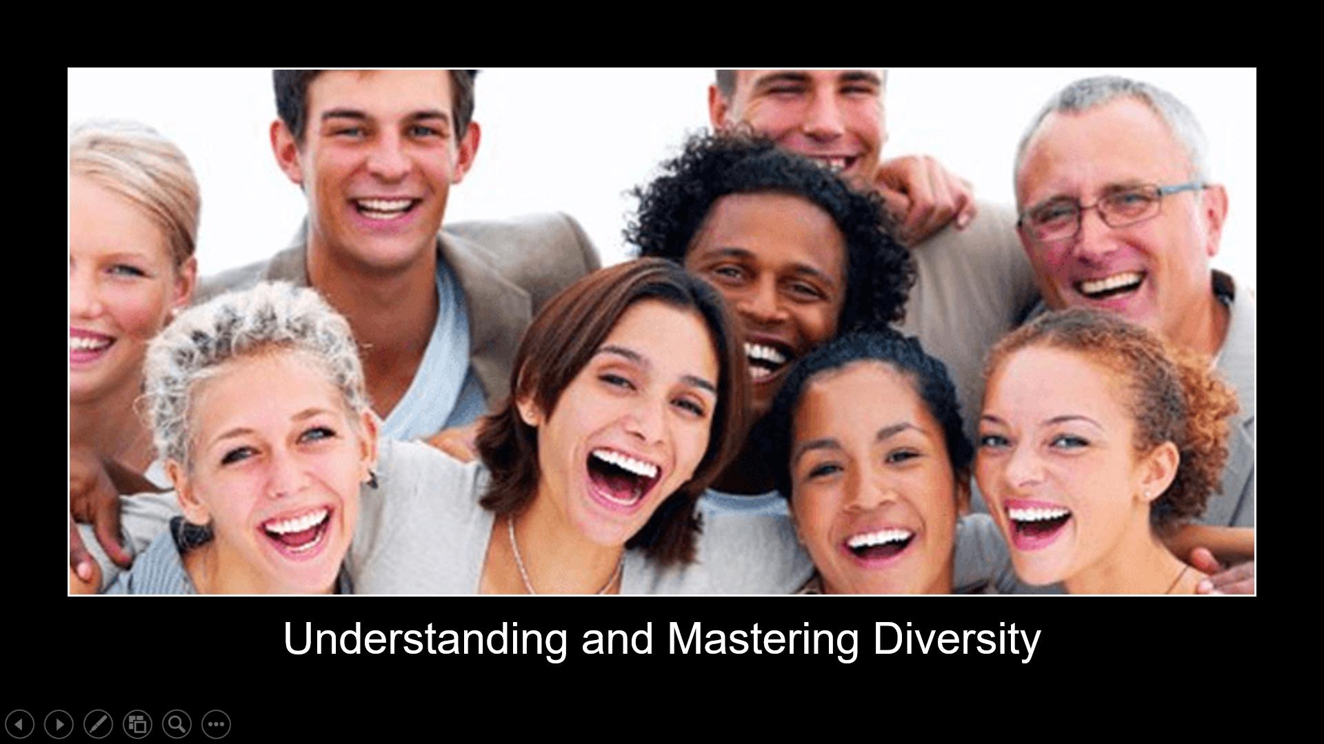 Understanding and Mastering Diversity