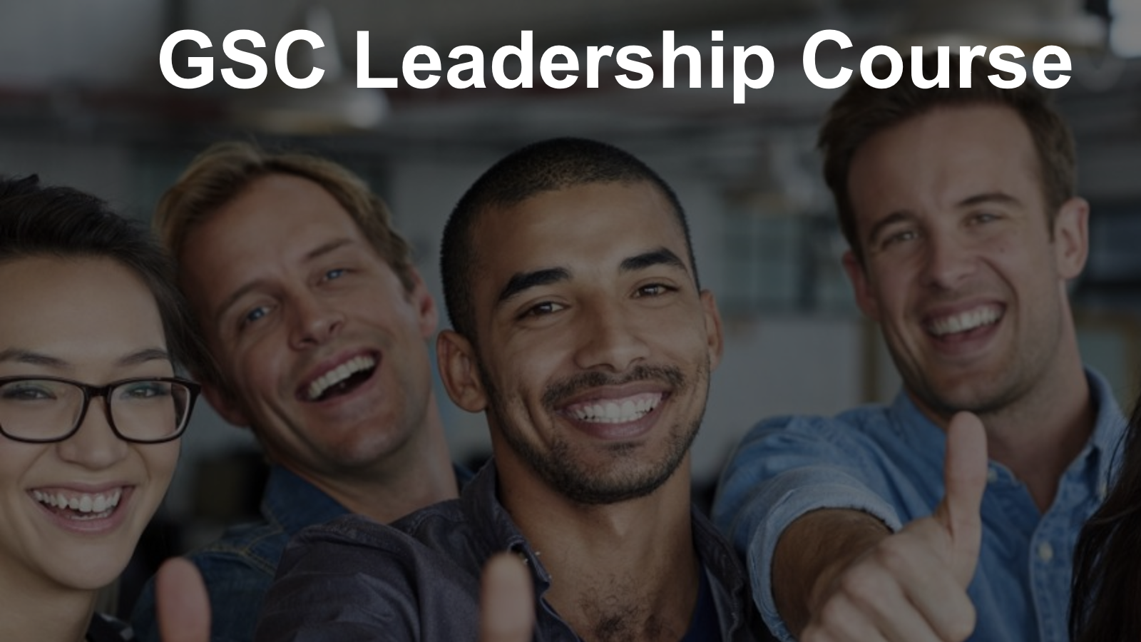 (GSC) - Goal, Structure, Culture Leadership Training System